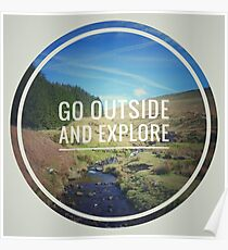 Go outside and explore Poster