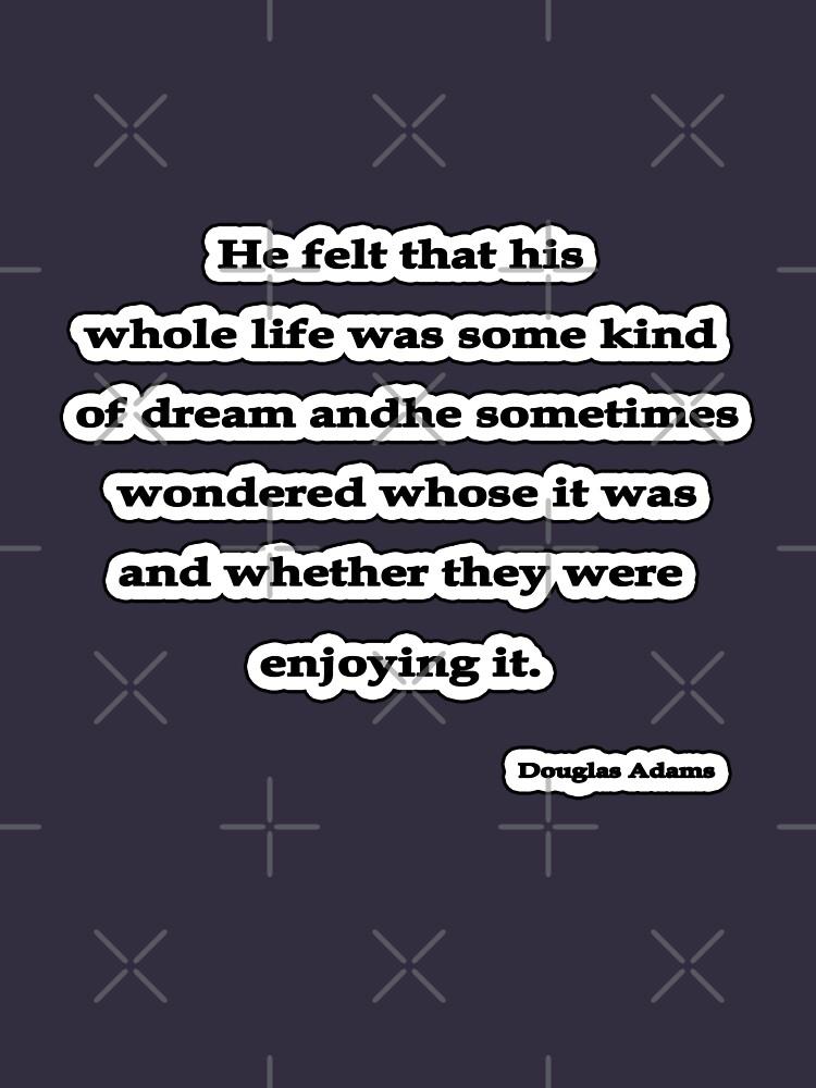 Some Kind of Dream, Douglas Adams by insanevirtue
