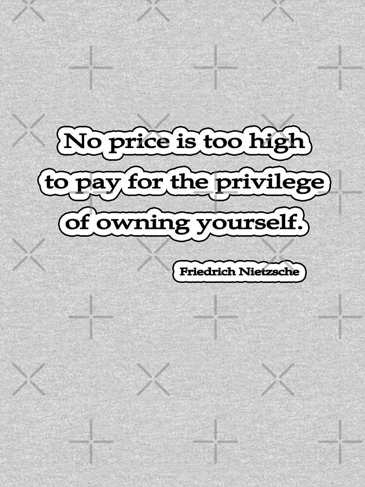 No price too high, Nietzsche by insanevirtue