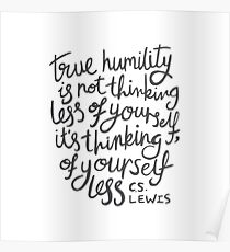 True Humility - CS Lewis Quote Hand Lettered Grey Poster