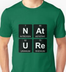 N At U Re - Nature - Periodic Table - Chemistry T-Shirt