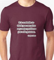 Solve problems Douglas Adams Unisex T-Shirt