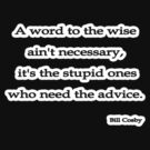 Word to the wise isn't, Bill Cosby by Tammy Soulliere