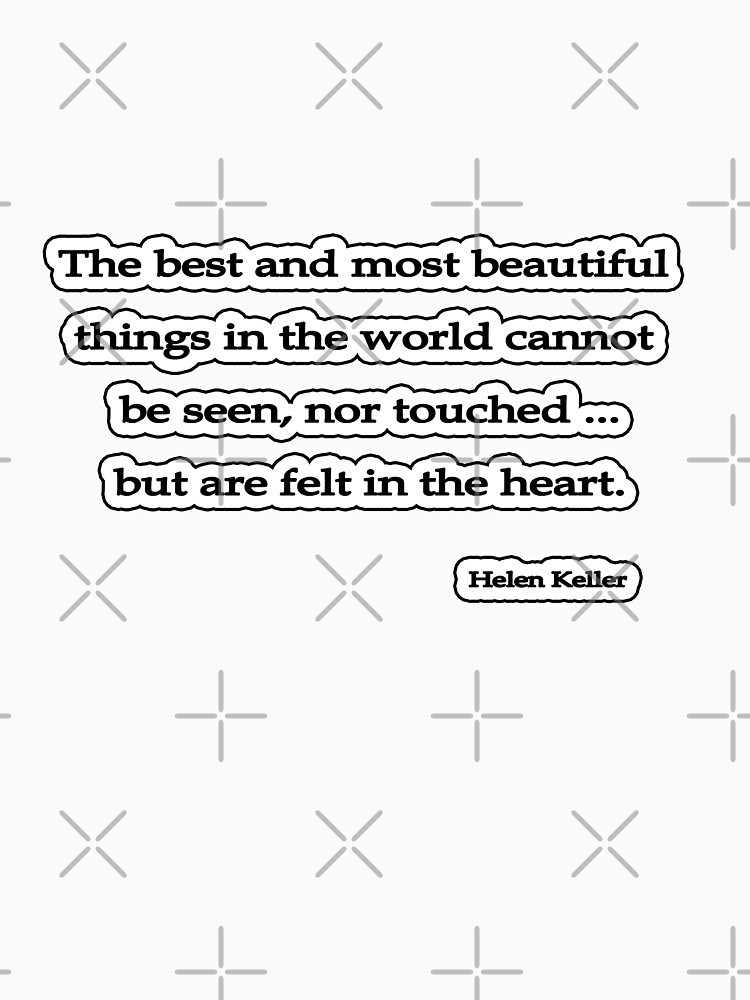 The best and most beautiful, Helen Keller by insanevirtue