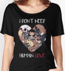 The Love I Need Women's Relaxed Fit T-Shirt