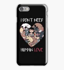 The Love I Need iPhone Case/Skin