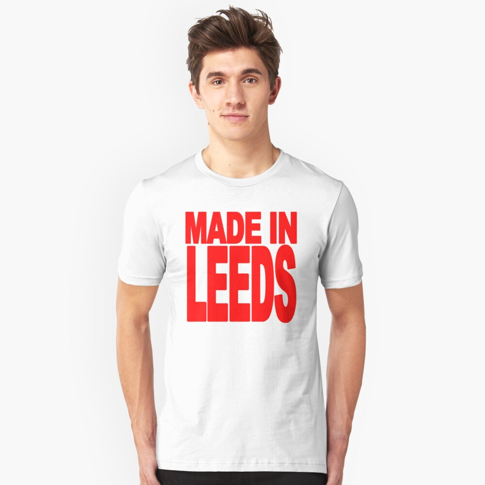 Made in Leeds Unisex T-Shirt Front