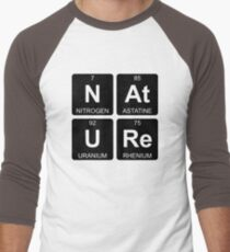 N At U Re - Nature - Periodic Table - Chemistry - Chest T-Shirt