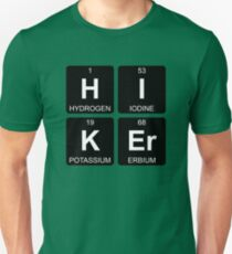 H I K Er - Hiker - Periodic Table - Chemistry - Chest Unisex T-Shirt