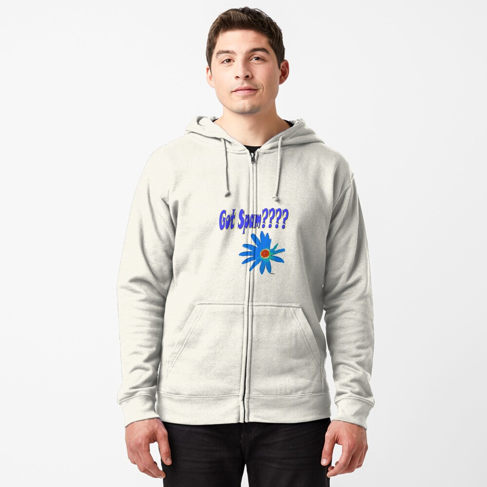 Got Spam ????? Zipped Hoodie