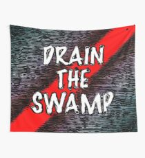 Drain The Swamp Wall Tapestry