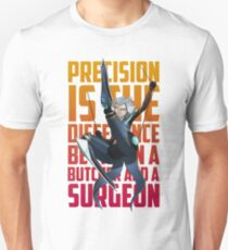 Precision is the difference - Camille Unisex T-Shirt