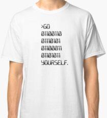 Go ( Binary Curse Word ) Yourself Classic T-Shirt