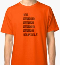 Go ( Binary Curse Word ) Yourself Classic T-Shirt