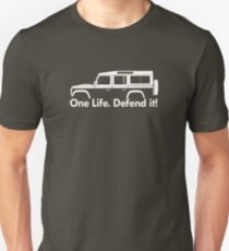 One Life.Defend it! - for Land Rover Defender 110, 4-door station wagon enthusiasts (version with hood / bonnet bulge) T-Shirt