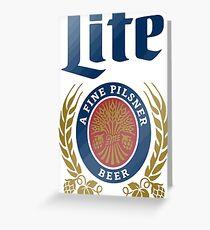 LITE (A FINE PILSNER) BEER Greeting Card