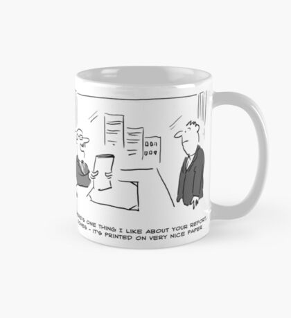 Report is Printed on Nice Paper Mug
