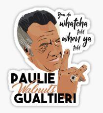 Paulie Walnuts - Kapish? Sticker