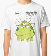 The Most Ugly Alien Ever Empty Background Classic T-Shirt