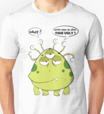 The Most Ugly Alien Ever Empty Background T-Shirt