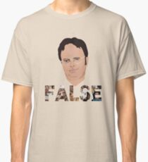 Dwight Schrute - False Classic T-Shirt