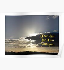 Fear not for I am with you Poster