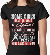 My Favorite Baseball Player Calls Me Mom Women's Fitted T-Shirt