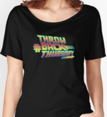 Throw Back Thursday Women's Relaxed Fit T-Shirt