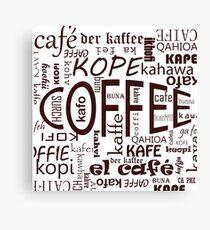 More, More, Coffee Canvas Print