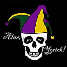 Alas, poor Yorick! by Zoë Call