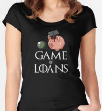 Game of Loans Women's Fitted Scoop T-Shirt
