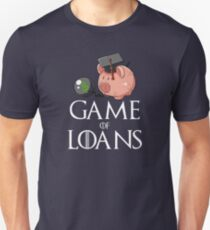 Game of Loans Unisex T-Shirt