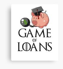 Game of Loans Canvas Print