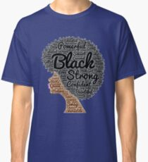 Strong Black Girl with Big Natural Hair Pride T-shirt gift Classic T-Shirt