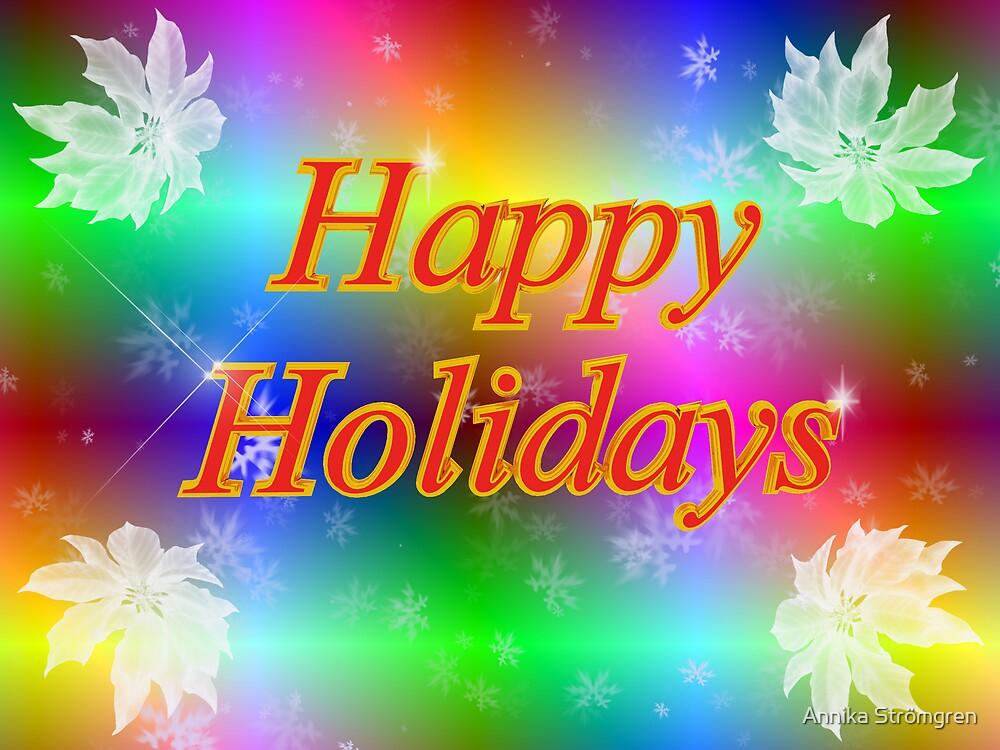 Happy holidays by Annika Strömgren