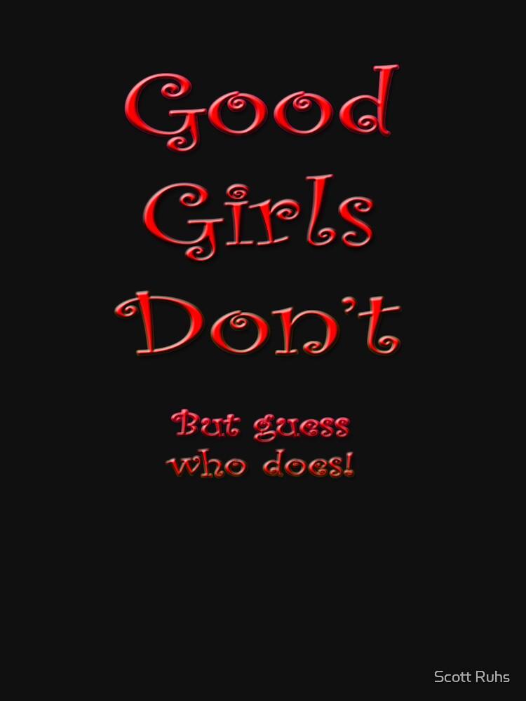 Good Girls by sruhs