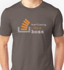 Overflowing like a boss T-Shirt