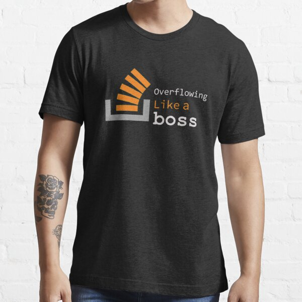 Overflowing like a boss Essential T-Shirt