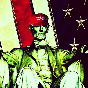 MAGA Lincoln by politickler