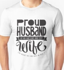 Proud Husband of an Awesome and Sexy Wife - Marriage Spouse T-Shirt