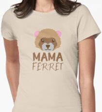 MAMA FERRET (with matching Papa Ferret and Baby Ferret) T-Shirt