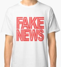 FAKE NEWS BROADCAST Classic T-Shirt