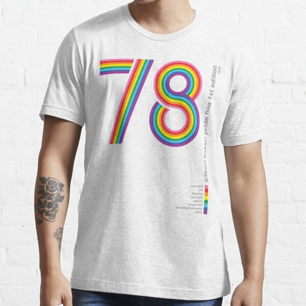 Pride Flag 1978: Gilbert Baker Tribute Essential T-Shirt
