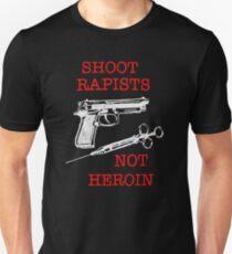 Shoot Rapists ~ Not Heroin T-Shirt