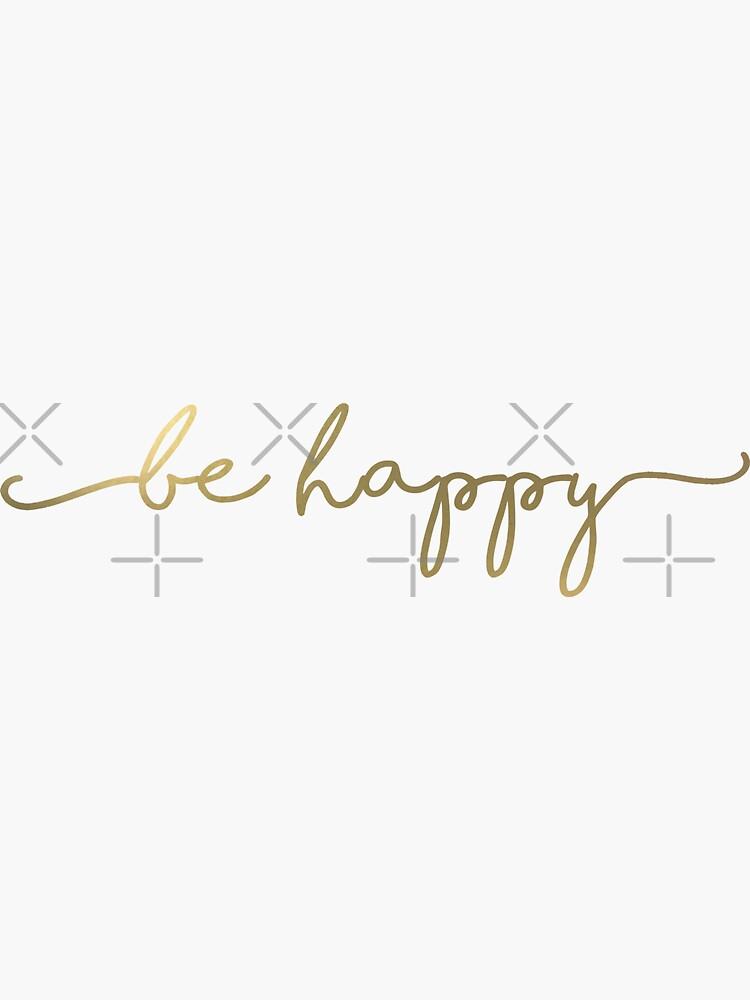 sei glücklich von Designs111