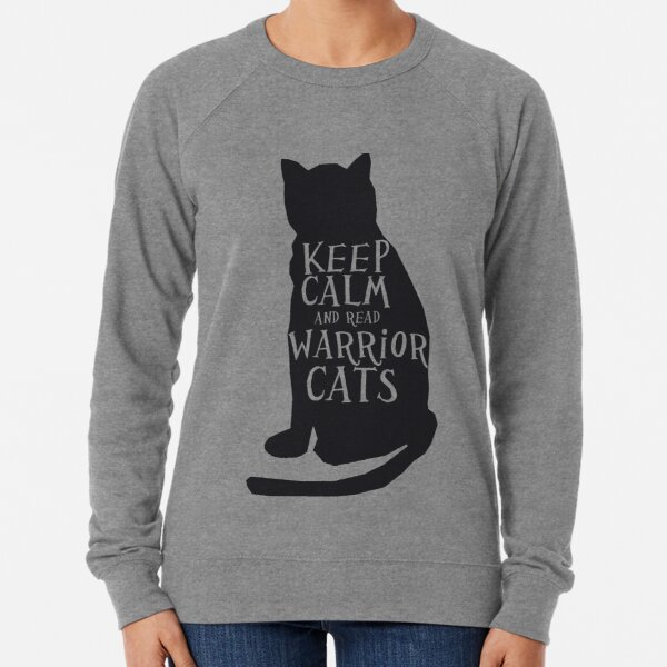 keep calm warrior cats Lightweight Sweatshirt