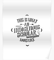 Indigenous Scholar (Gray) Poster
