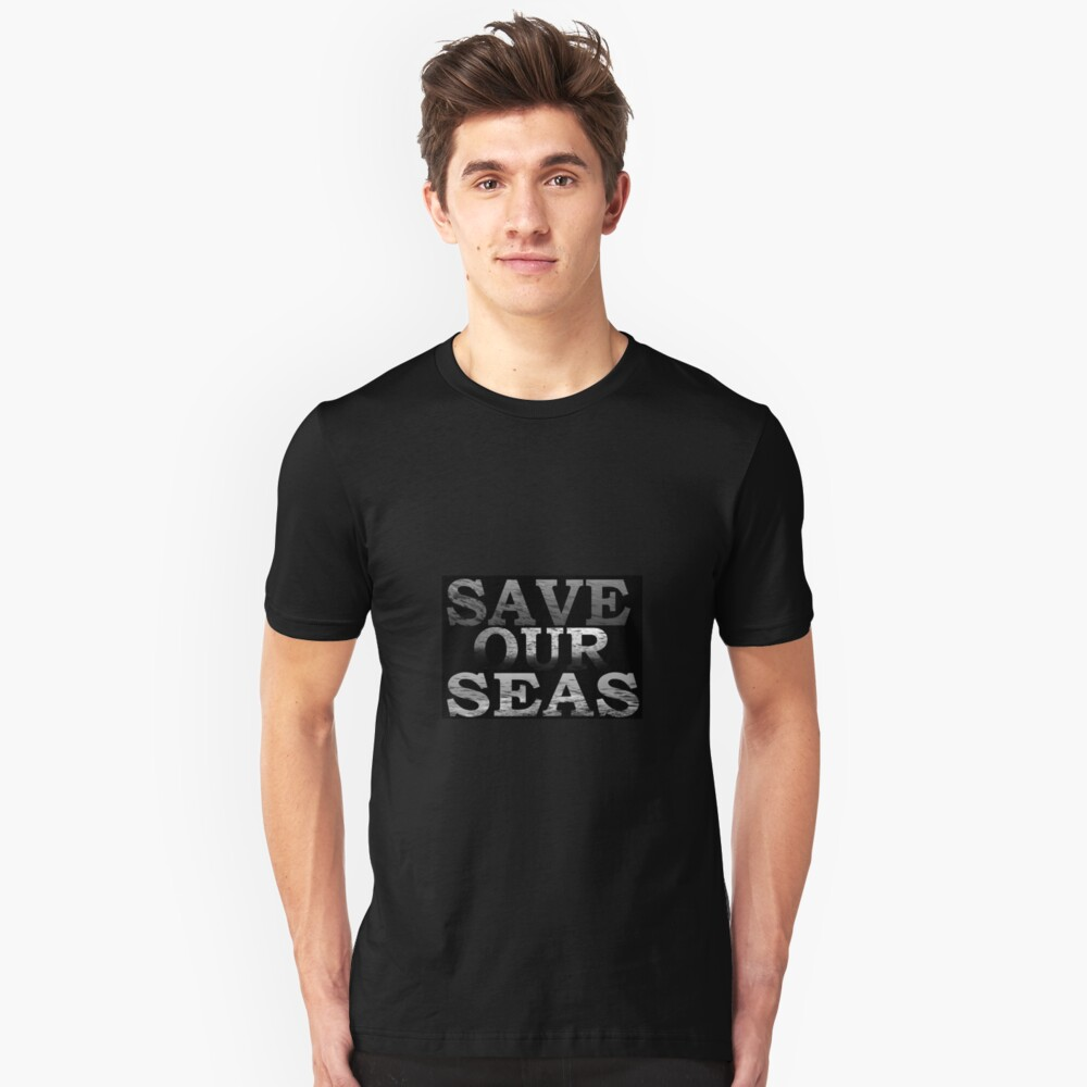 Save Our Seas\black and white Unisex T-Shirt Front