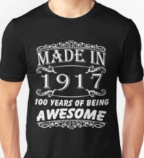 Special Gift For 100th Birthday - Made in 1917 Awesome Birthday Gift T-Shirt