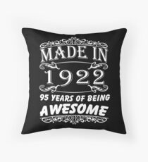 Special Gift For 95th Birthday - Made in 1922 Awesome Birthday Gift Throw Pillow